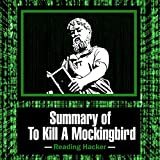 img - for Summary of To Kill a Mockingbird (Reading Hacker Book 2) book / textbook / text book