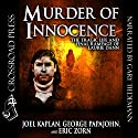Murder of Innocence: The Tragic Life and Final Rampage of Laurie Dann Audiobook by Joel Kaplan, George Papajohn, Eric Zorn Narrated by Gary Tiedemann