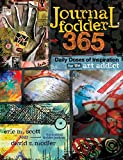 Journal Fodder 365: Daily Doses of Inspiration
