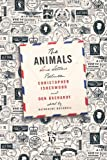 The Animals, Christopher Isherwood and Don Bachardy, 0374105170