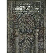 Islamic Art and Architecture, 650–1250