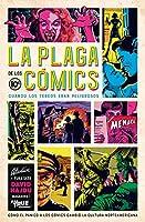 La Plaga De Los Cómics: Cuando Los Tebeos Eran