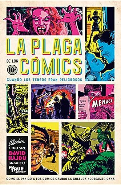 La plaga de los cómics: Cuando los tebeos eran peligrosos Es Pop ...