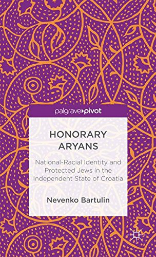 Honorary Aryans: National-Racial Identity and Protected Jews in the Independent State of Croatia (Inglese) Copertina rigida – 4 lug 2013 Nevenko Bartulin Palgrave Macmillan 113733911X HISTORY / Social History