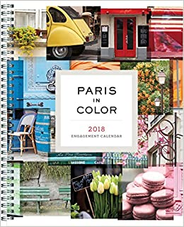 paris in color 2017 engagement calendar