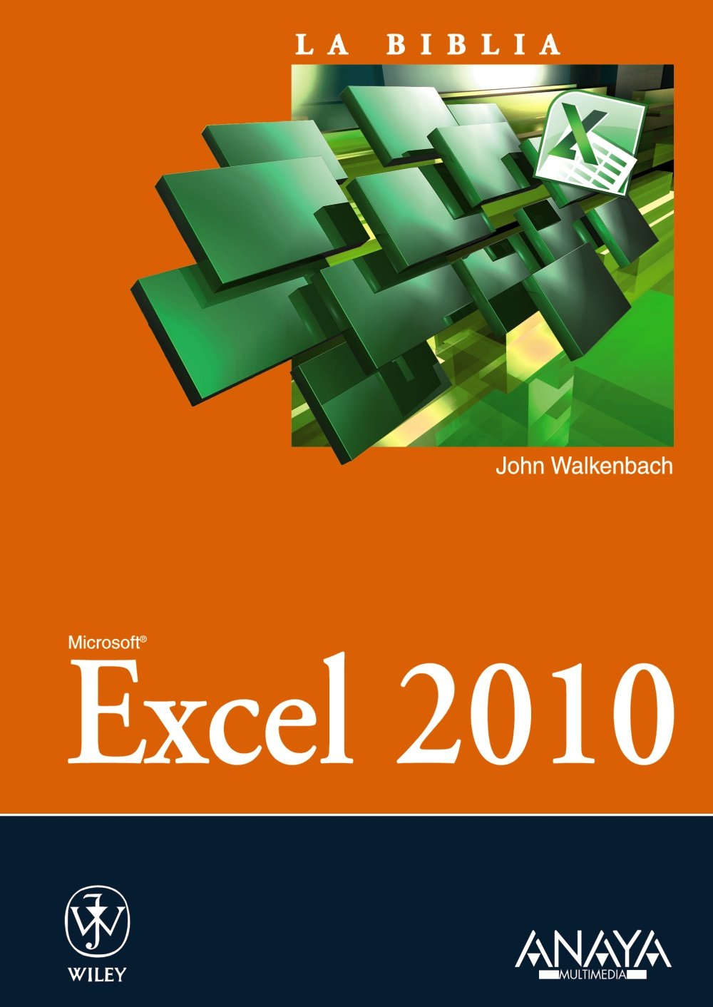 Excel 2010 / Microsoft Excel 2010 Bible (La Biblia / The Bible) (Spanish Edition) ebook