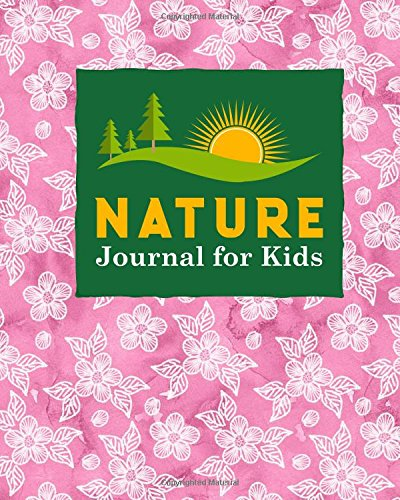 Download Nature Journal for Kids: Nature Journal Blank, Nature Log Kids, Nature Journaling And Drawing, Outdoor Journal For Men, Draw and Write Journal With ... Hydrangea Flower Cover (Volume 46) ebook