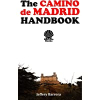 The Camino de Madrid Handbook