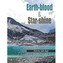 Earth-blood & Star-shine