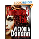 A Summoner's Tale: Winner BEST PARANORMAL ROMANCE NOVEL of the year! (Knights of Black Swan Book 3)