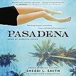 Pasadena | Sherri L. Smith