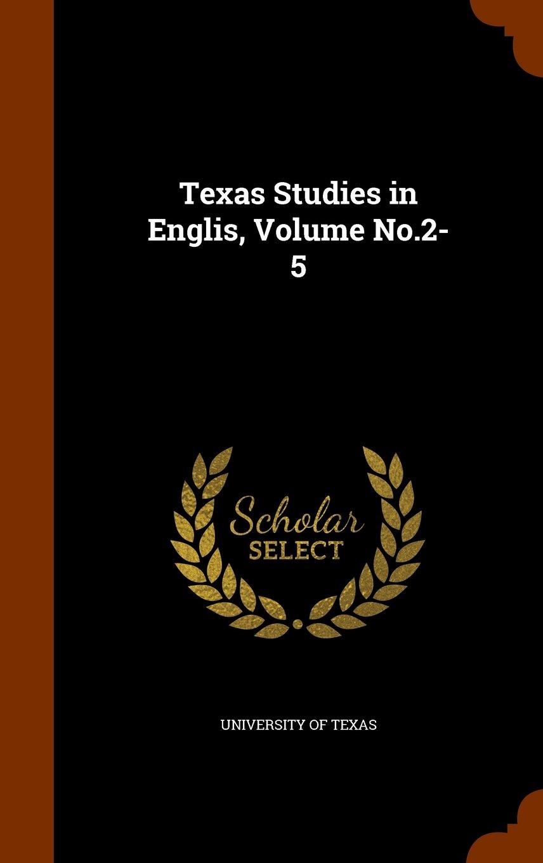 Download Texas Studies in Englis, Volume No.2-5 pdf epub