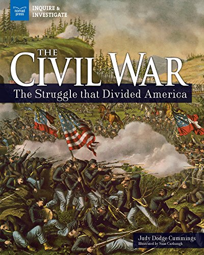 The Civil War: The Struggle that Divided America (Inquire & Investigate)