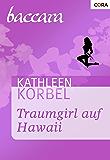 Traumgirl auf Hawaii (Baccara 1088)