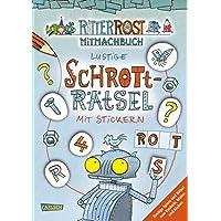Ritter Rost: Lustige Schrott-Rätsel mit Stickern: Rostiger Rätsel- und Stickerspaß