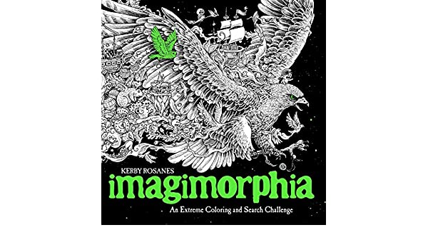Imagimorphia An Extreme Coloring And Search Challenge Kerby Rosanes Amazonau Books