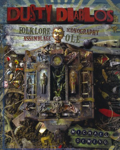 Dusty Diablos: Folklore, Iconography, Assemblage, ()