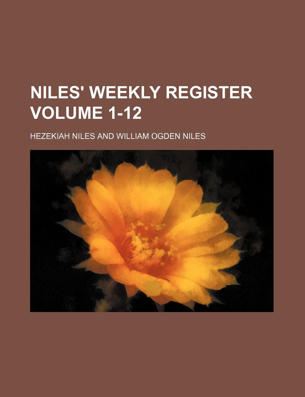 Niles' weekly register Volume 1-12 pdf epub