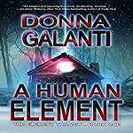 A Human Element: The Element Trilogy, Volume 1 | Donna Galanti