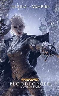 Bloodsworn (Ulrika the Vampire): Nathan Long: 9781849701723: Amazon