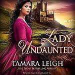 Lady Undaunted   Tamara Leigh