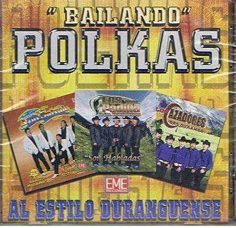 VARIOUS ARTISTS - Bailando Polkas-al Estilo Duranguense - Amazon.com Music
