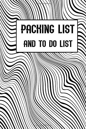 Download Packing List and To Do List: Packing List To do List Men and Women Checklist Trip Planner Vacation Planning Adviser Itinerary Travel Pack List Diary ... Budget Expenses Notes.(Art 5) (Volume 10) pdf epub