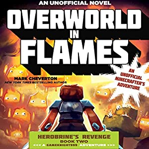 Overworld in Flames: An Unofficial Minecrafter's Adventure Audiobook