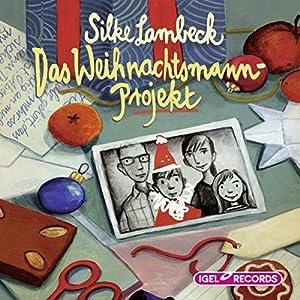 Das Weihnachtsmann-Projekt Hörbuch