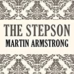 The Stepson | Martin Armstrong