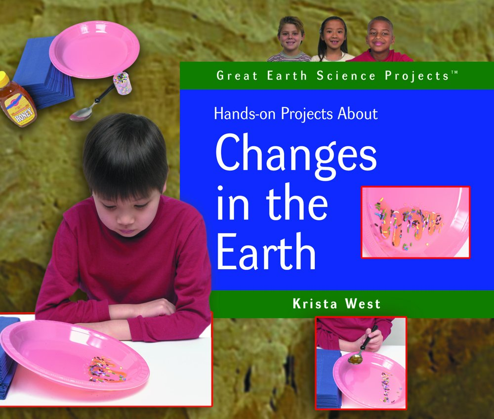 Download Hands-on Projects About Changes in the Earth (Great Earth Science Projects) ebook