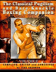 The Classical Pugilism & Bare-knuckle Boxing Companion, Vol. 2