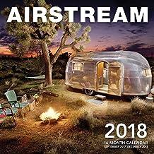 Airstream 2018: 16 Month Calendar Includes September 2017 Through December 2018