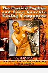 The Classical Pugilism & Bare-knuckle Boxing Companion, Vol. 2 Paperback