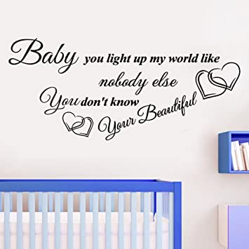 Amazoncom Hatop Baby You Light Up My World Like Quote Art Decal