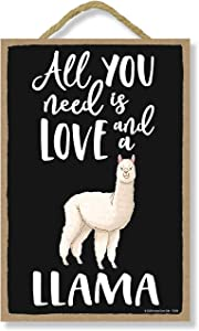 Honey Dew Gifts All You Need is Love and a Llama Funny Home Decor for Pet Lovers, Farm Animal Hanging Decorative Wall Sign, 7 Inches by 10.5 Inches