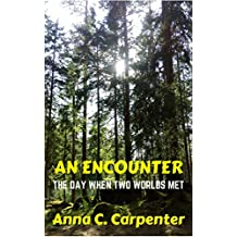 An Encounter: The Day When Two Worlds Met