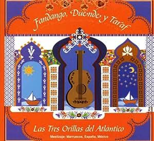 Las Tres Orillas del Atlantico - Fandango, Duende y Taraf - Amazon.com Music