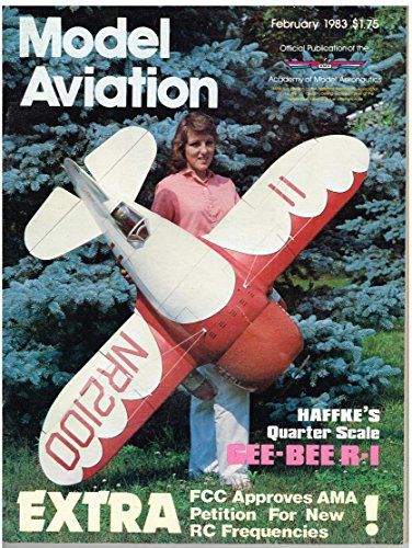 Eagle One Glider - Model Aviation Magazine (February 1983) RC Gee Bee R-1 Super Sporster/FF Foam Zanonia Glider/CL Airacuda