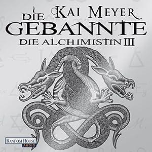 Die Gebannte (Die Alchimistin 3) Audiobook