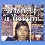 Growing Up in Mississippi | Bertha Davis