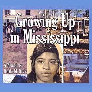 Growing Up in Mississippi Audiobook