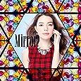 Mirror(初回生産限定盤)(DVD付)