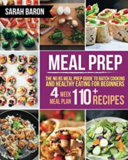 The healthy meal prep cookbook easy and wholesome meals to cook meal prep the no bs meal prep guide to batch cooking and healthy eating for forumfinder Choice Image