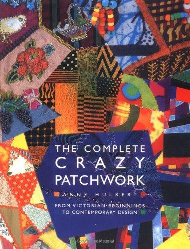 Read Online The Complete Crazy Patchwork ebook