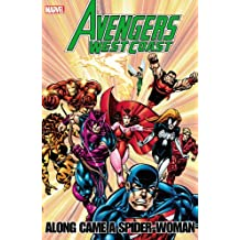 Avengers - West Coast Avengers: Along Came A Spider-Woman