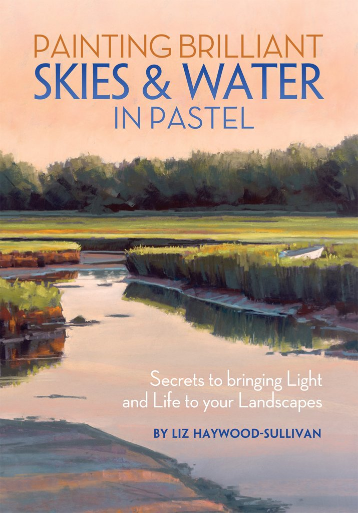 Painting Brilliant Skies & Water in Pastel: Secrets to Bringing Light and Life to Your Landscapes PDF