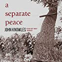 A Separate Peace Audiobook by John Knowles Narrated by Scott Snively