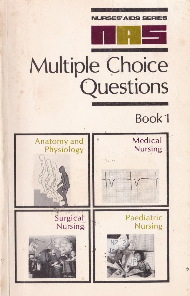 Multiple Choice Questions: Anatomy and Physiology, Medical, Surgical ...