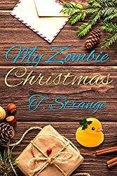 My Zombie Christmas (The Undead Canadian Series)
